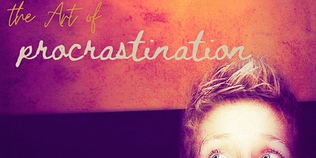 The Art of Procrastination: the paradox of doing when nothing is being done tickets
