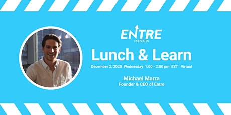 Lunch & Learn with Entre tickets