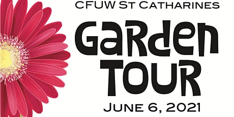 CFUW St Catharines Garden Tour 2021 tickets