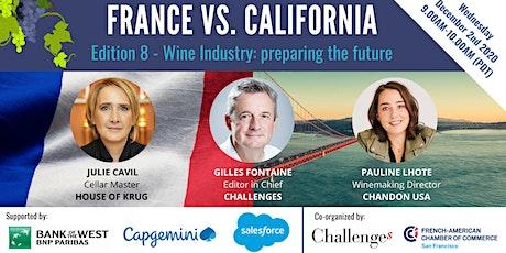 France Vs California - Wine industry: preparing the future tickets