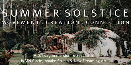 Summer Solstice Retreat - Movement, Creation, Connection. tickets