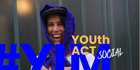 YIM x YOUth ACT Social tickets