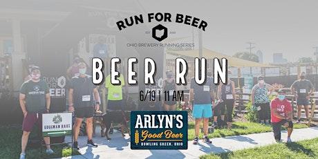 Beer Run - Arlyn's Good Beer | 2021 Ohio Brewery Running Series tickets