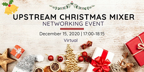 Upstream's Christmas Mixer tickets