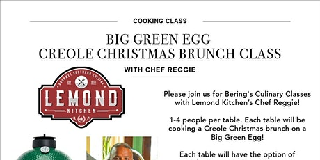 Big Green Egg Creole Christmas Brunch Class with Chef Reggie! tickets