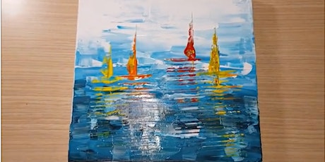 ONLINE: Acrylic Knife Painting, Come Sail Away w Instructor Julie Schroeder tickets