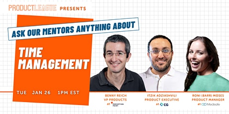 #AskMeAnything: Time Management for Product Managers tickets