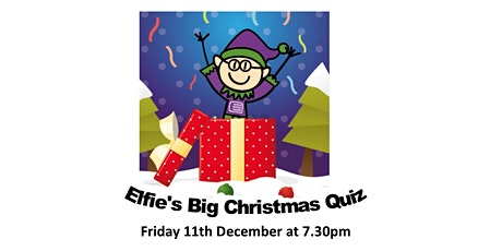 Elfie's Big Christmas Quiz tickets