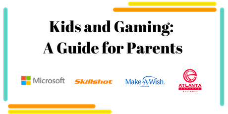 Kids and Gaming: A Guide for Parents tickets
