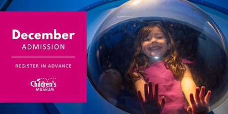 London Children's Museum Admission: DECEMBER tickets
