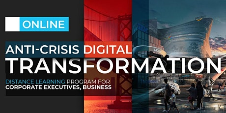 ANTI CRISIS DIGITAL TRANSFORMATION PROGRAM  | ONLINE | JANUARY tickets