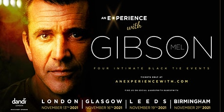 An Experience With  Mel Gibson (Birmingham) tickets