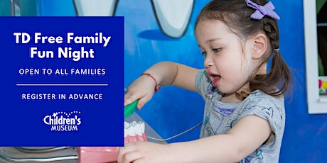TD Free Family Fun Night tickets