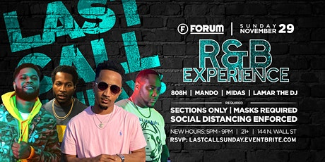"""LAST CALL """"DAY PARTY""""  SUNDAY: Special Edition of R&B Experience tickets"""
