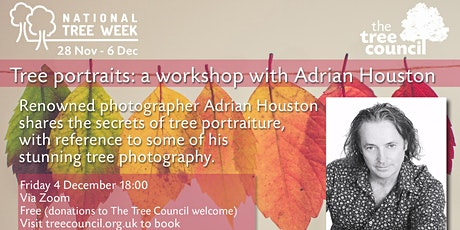 Tree portraits – a workshop with beguiling photographer Adrian Houston tickets