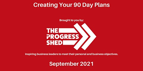 90 Day Business Planning (September 2021) tickets