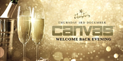Canvas Returns: The Welcome Back Evening