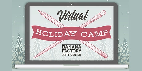 Virtual Holiday Art Camp! tickets