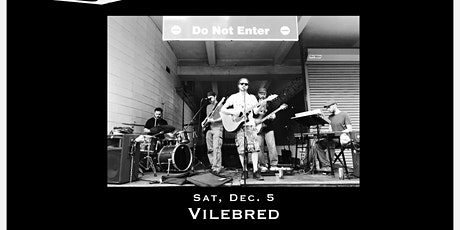 Vilebred - Tailgate Under The Tent Series tickets