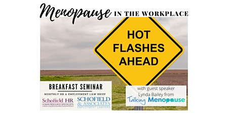 Schofield HR - Menopause in the Workplace - Employment Law & HR Webinar tickets