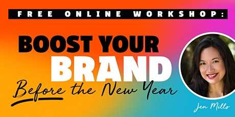 ONLINE WORKSHOP: Boost Your Brand Before the New Year tickets