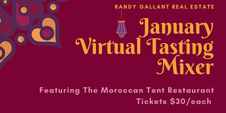 RANDY GALLANT REAL ESTATE JANUARY VIRTUAL TASTING BUSINESS MIXER tickets