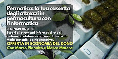 Seminario online: Permatica - Informatica e Permacultura biglietti