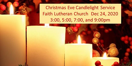 Faith Lutheran Christmas Eve Candelight Service 3pm tickets