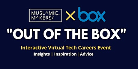 "MM PRESENTS: ""OUT OF THE BOX"" -  Interactive Virtual Careers Event tickets"