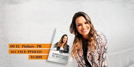 Pinhais : Alcance mais + lançamento do livro - Heloisa Rosa billets