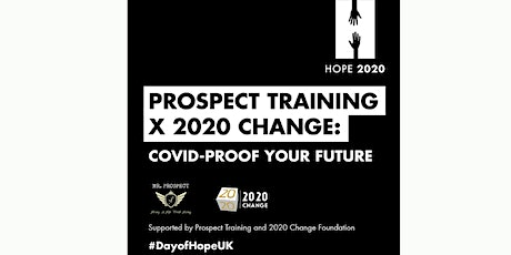 How To COVID-PROOF Your Future - Supported by ProspectFTF and 2020Change tickets