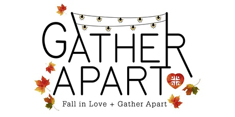 Gather Apart  December 17th Dinner. Orders due by Tuesday, Dec. 15th @10am tickets