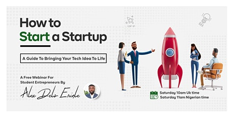 How To Start A Startup: A Guide To Bringing Your Tech Idea To Life. tickets