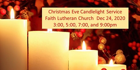 Faith Lutheran Christmas Eve Candelight Service 5pm tickets