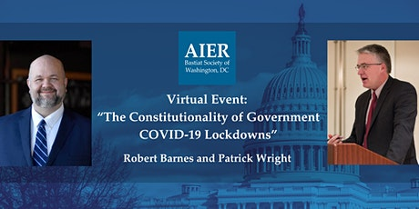 DC | Virtual Event: The Constitutionality of Government COVID-19 Lockdowns tickets