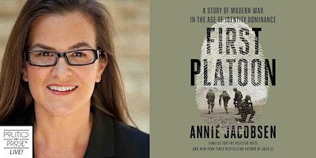 P&P Live! Annie Jacobsen   FIRST PLATOON tickets