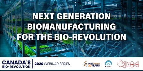 Next Generation Biomanufacturing for the Bio-Revolution tickets