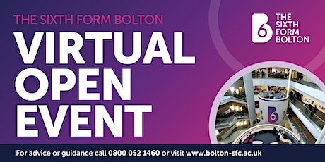 THE SIXTH FORM BOLTON - ONLINE OPEN EVENT - Tuesday 26th January 2020 #B6 tickets