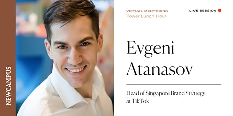 Virtual Mentoring | Power Lunch Hour with Evgeni Atanasov tickets
