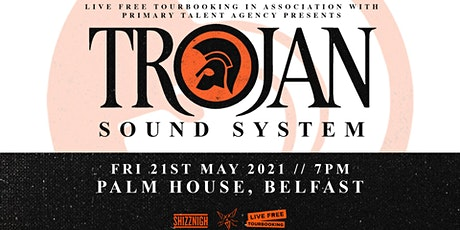 Trojan Sound System - Belfast tickets