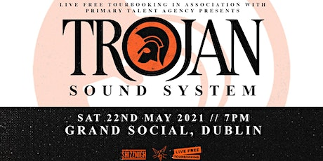 Trojan Sound System - Dublin tickets