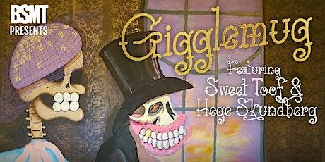 BSMT presents 'Gigglemug' by Sweet Toof and Hege Skundberg tickets