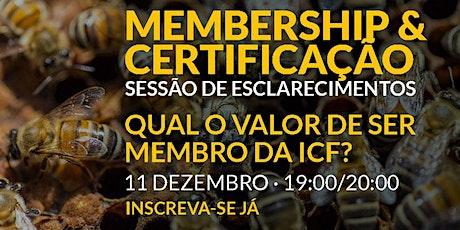 Webinares de esclarecimento sobre Membership e Credenciação