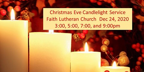 Faith Lutheran Christmas Eve Candelight Service 7pm tickets
