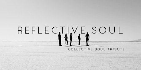 Collective Soul Tribute: Reflective Soul at Legacy Hall tickets