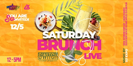 Saturday Brunch Live  at Switch Pop-Up Bar tickets