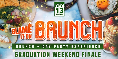 Blame It On Brunch + Day Party tickets