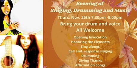 Evening of Singing, Drumming and Music tickets
