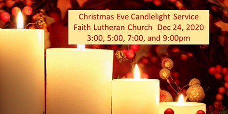 Faith Lutheran Christmas Eve Candelight Service 9pm tickets