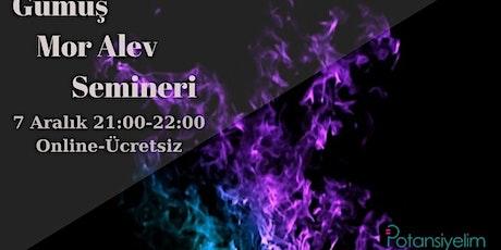 Gümüş Mor Alev Semineri tickets